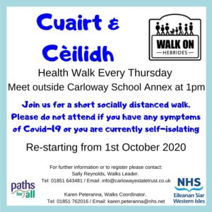 Health Walk every Thursday. Meet outside Carloway School Annex at 1pm